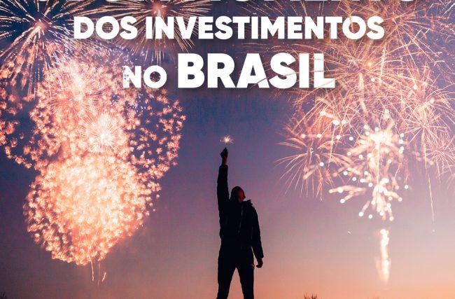 Investimentos no Brasil, O bom momento dos investimentos no Brasil