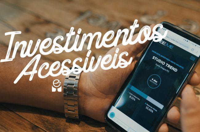 acessíveis, Investimentos Acessíveis
