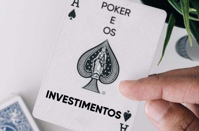perder dinheiro, Medo de perder dinheiro: Poker e os Investimentos