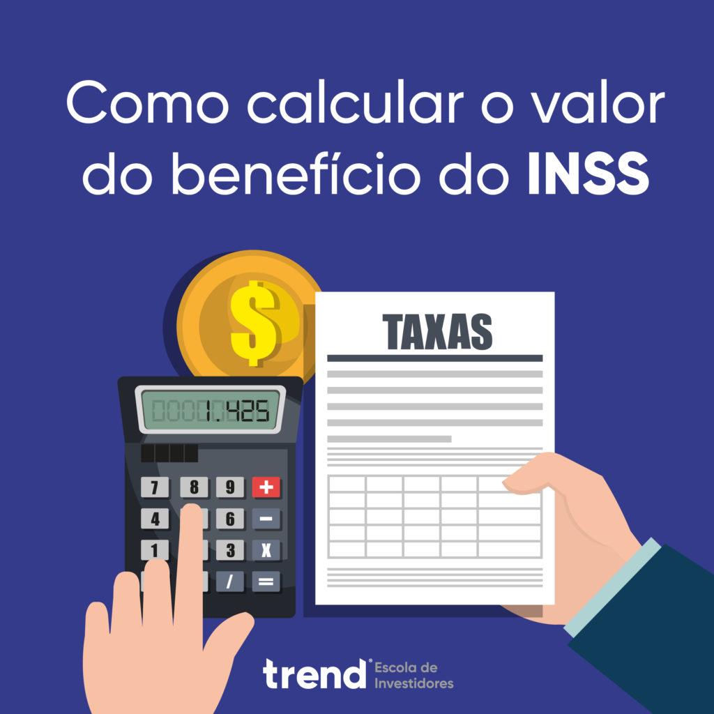 INSS, INSS: Como calcular o valor do Benefício em 2020