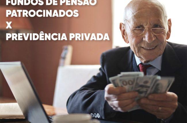 previdência privada, INSS X Fundos de Pensão Patrocinados x Previdência Privada em 2020